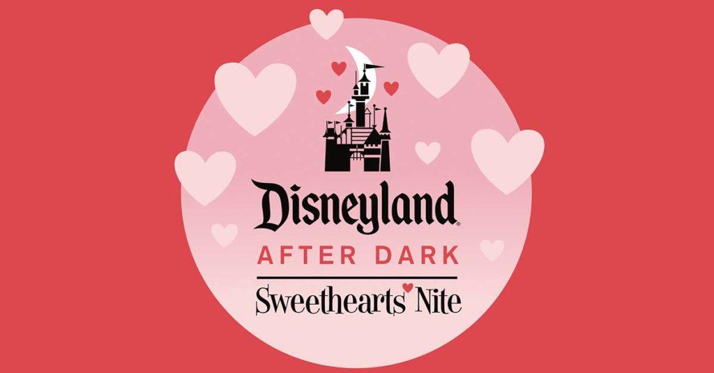 Disneyland After Dark - Sweethearts Nite