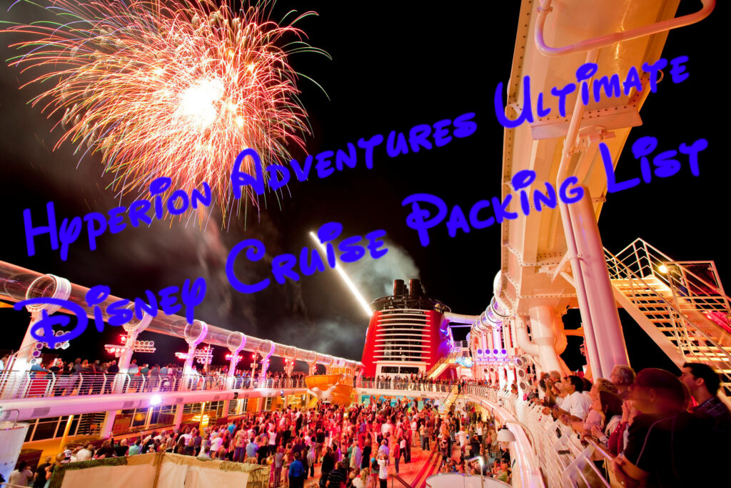 Ultimate Disney Cruise Packing List