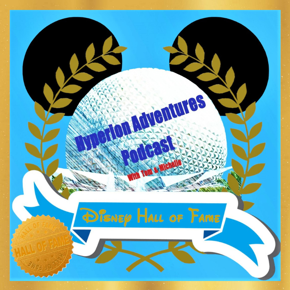 Hyperion Adventures Disney Hall Of Fame